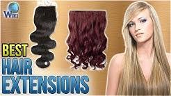 9 Best Hair Extensions 2018