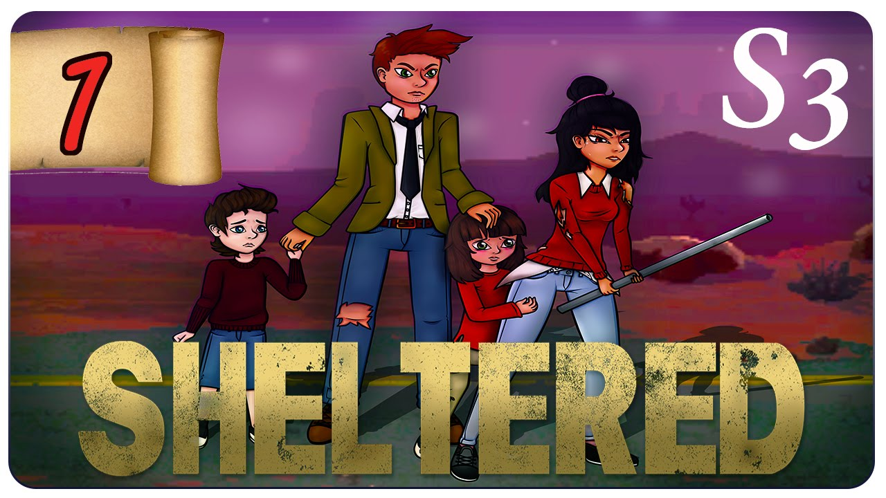 SHELTERED – Part 1, Season 3 | Danger Update | Let's Play Sheltered [Sheltered Gameplay]