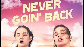 Never Goin' Back Soundtrack list