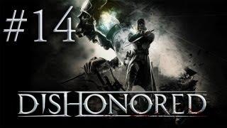Dishonored - Прохождение игры на русском - Извращенцы Пендлтоны (Серия 14)