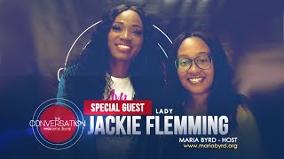 Guest Jackie Flemming - The Conversation with Maria Byrd