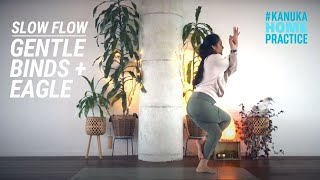 Slow Flow with Raquel  - Gentle Binds to Eagle Pose
