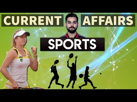 Sports Current Affairs 2017 - SSC CGL /Bank PO /UPSC