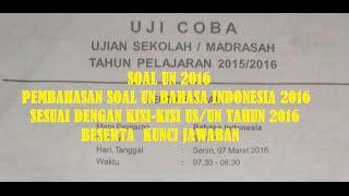Pembahasan Soal UN Bahasa Indonesia 2016, Prediksi Soal UN SD/MI NO 1-30 ~ Sesuai Kisi-Kisi US/UN