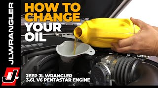 JL JOURNAL : HOW TO Change Your OIL on a Jeep JL WRANGLER with a 3.6L V6 Pentastar