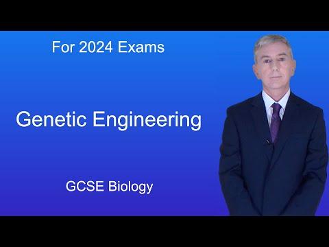 GCSE Science Biology (9-1) Genetic Engineering