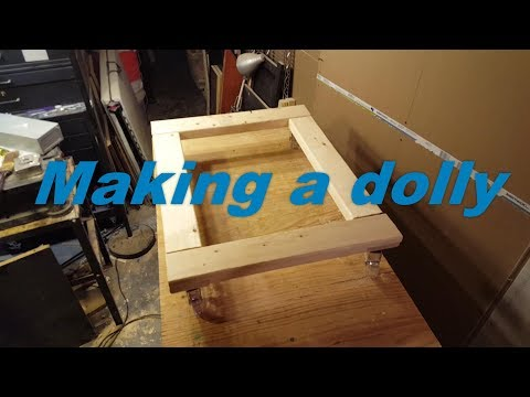 Making a simple wood dolly