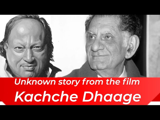 Why Anand Bakshi Had Tears When He Saw Nusrat Fateh Ali Khan | Unknown Story From Kachche Dhaage
