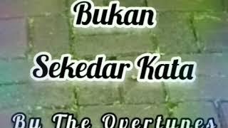 Download Lagu The Overtunes| Bukan Sekedar Kata Kata| Ost. Magic Tumbler| SCTV| (Video Lirik) mp3
