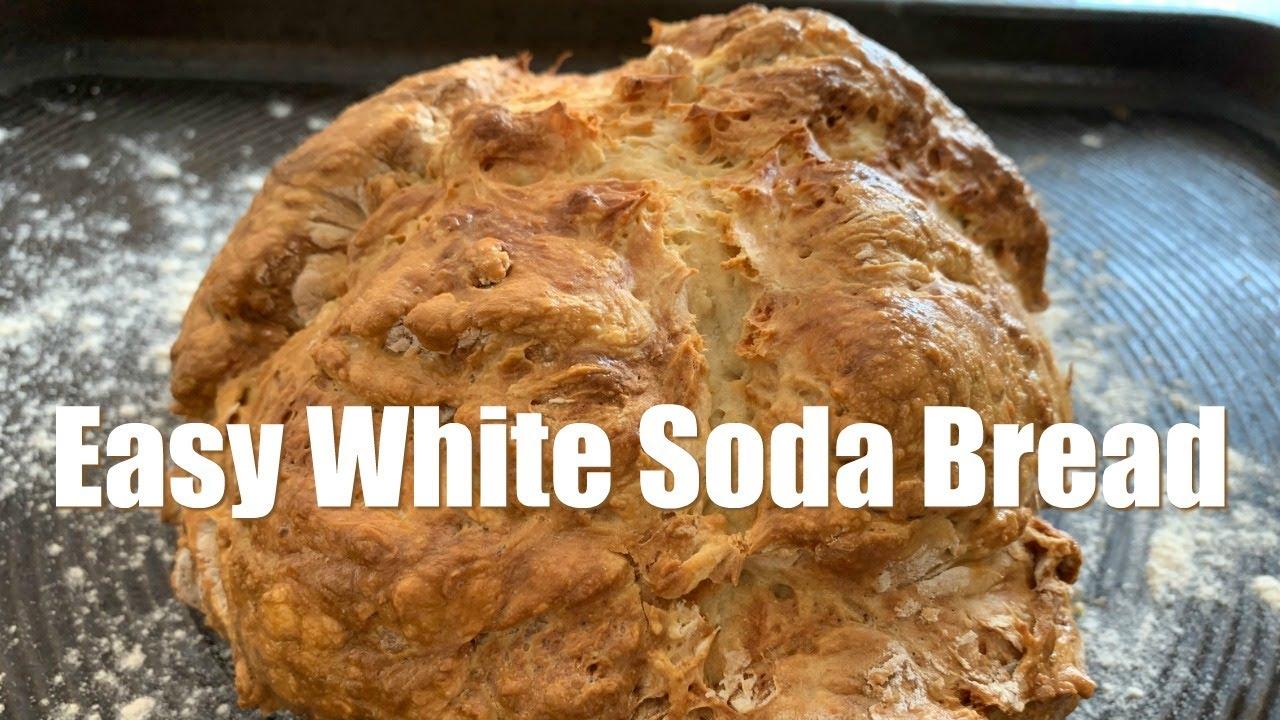 Easy White Soda Bread Youtube