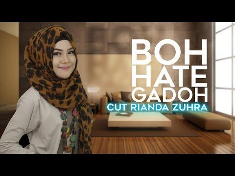 Bergek Boh Hate Gadoh - Cut rianda zuhra D'Academy 4 - Klik CC untuk Lirik