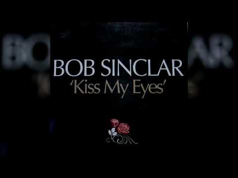 Bob Sinclair - Kiss My Eyes (Luis Erre Babylon Tribal Mix)