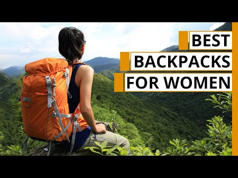 Top 7 Best Women's Backpacking Backpacks of 2020