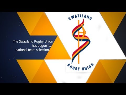 The Swaziland Rugby Union has begun its national team selection