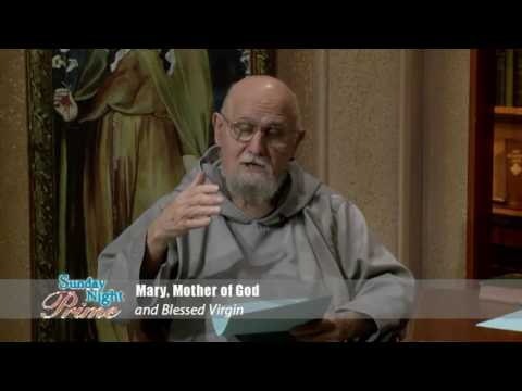 Sunday Night Prime - 2016-06-26 - Mary, Mother Of God And Blessed Virgin