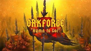 Orkforge - Hymn to Gor (NEW TRACK)
