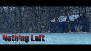 Nothing Left - A Short Film