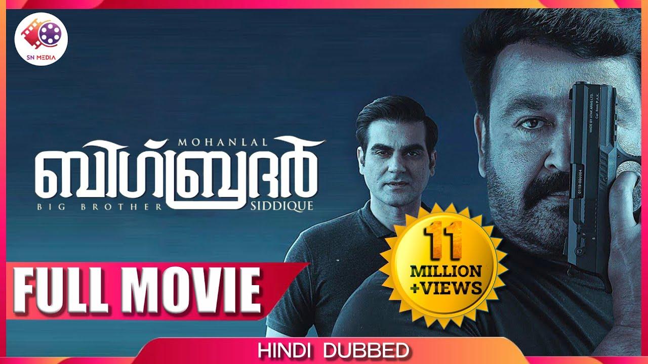 Download BIG BROTHER - Full Movie | Hindi Dubbed Version | Mohanlal | Arbaaz Khan