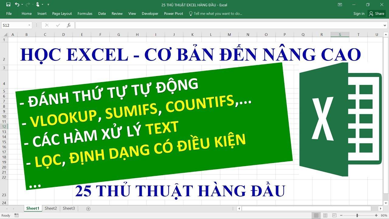 Thủ thuật Excel | 25 tuyệt chiêu trong excel cần phải biết