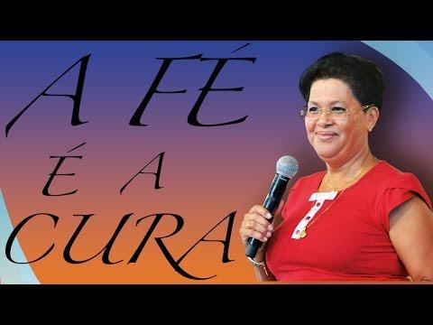 A Fé é A Cura - Irmã Maria Eunice (18/04/13)
