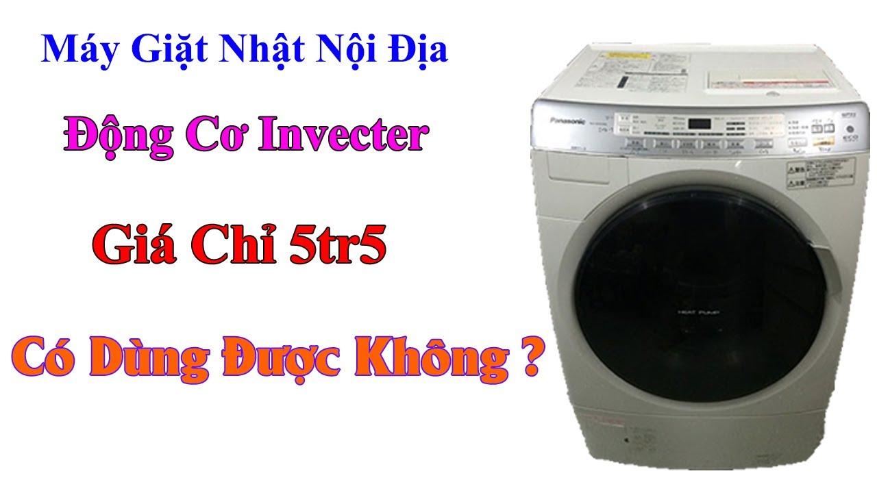 máy giặt inveter nhật nội địa giặt 9kg sáy 6kg giá 5tr5 có dùng được không ?-0968632166