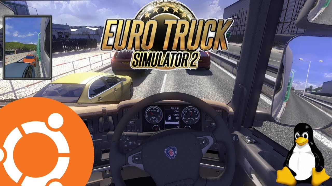 Euro Truck Simulator 2 Gameplay On Ubuntu Linux Native Youtube