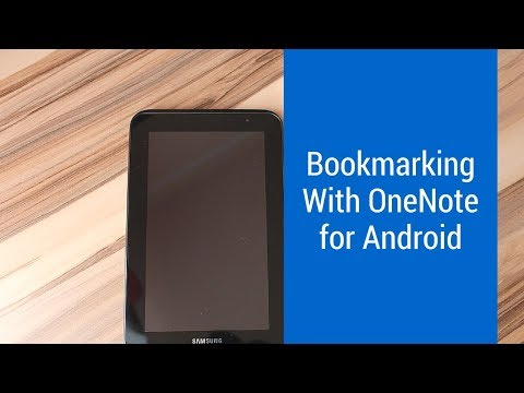 How to save bookmarks in OneNote for Android