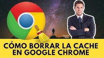 Cómo borrar la cache en Google Chrome