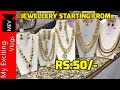 JEWELLERY STARTING FROM RS.50/- (ALL TYPE OF JEWELLERY AVAILABLE HERE) RUI MANDI, SADAR BAZAR, DELHI