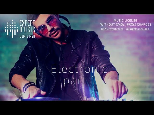 Electronic & Dance - part 1