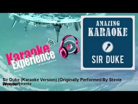 Amazing Karaoke - Sir Duke (Karaoke Version) - Originally Performed By Stevie Wonder