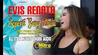 EVIS RENATA- SEPERTI YANG DULU-ALLSTAR MUSIC RASA ROMANSA LIVE TROSO STREKAN