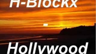 H-Blockx - Hollywood
