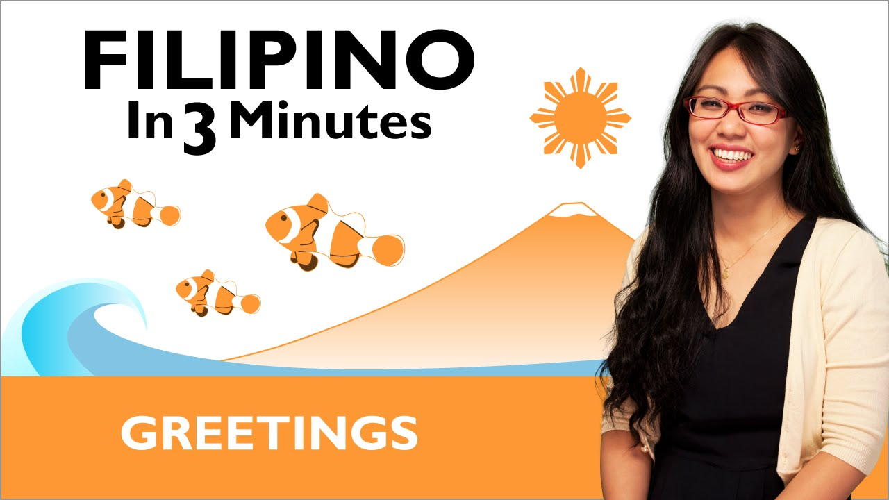 Learn filipino filipino in three minutes greetings youtube learn filipino filipino in three minutes greetings m4hsunfo