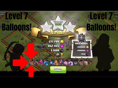 Using Level 7 Balloons For The First Time!!   Clash Of Clans