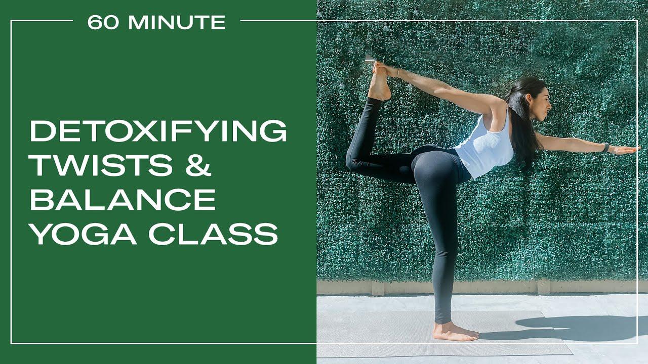 Detoxify, Twist & Balance Intermediate Yoga Class 60 Minutes | Revolved Half Moon to Revolved Dancer