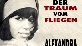 Alexandra - Der Traum vom Fliegen (1968 Originalversion)