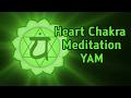 watch he video of Anahata Heart Chakra Meditation ( YAM ) 108 Repetitons