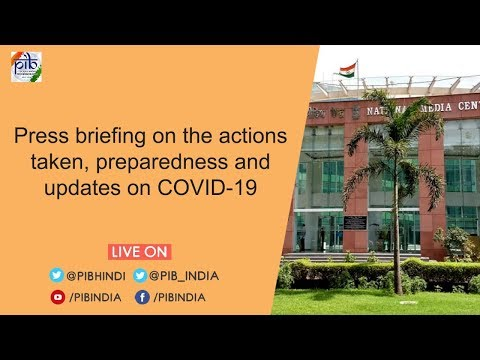 Press Briefing on the actions taken, preparedness and updates on COVID-19, Dated: 07.04.2020