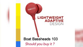 Boat Bassheads Wired Headphone 103 Unboxing & Review on Sound Quality.