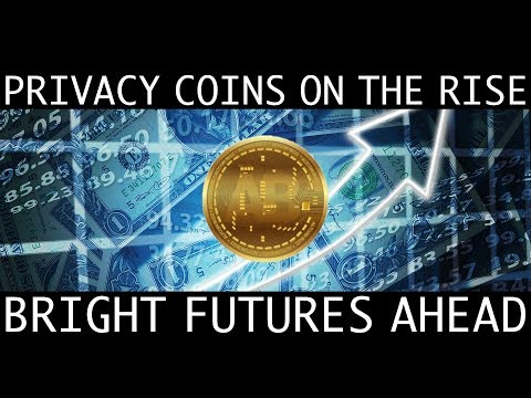 Privacy Coins On The Rise! Bright Futures Ahead