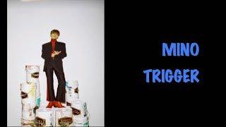 (MGL SUB) MINO- Trigger