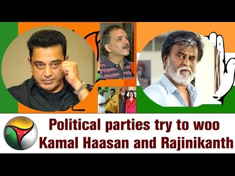 Political parties try to woo Kamal Haasan and Rajinikanth   Special report