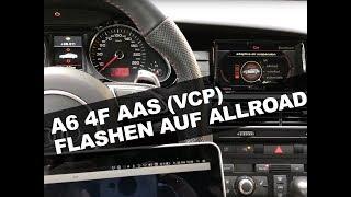 Audi A6 4F AAS Flashen auf Allroad