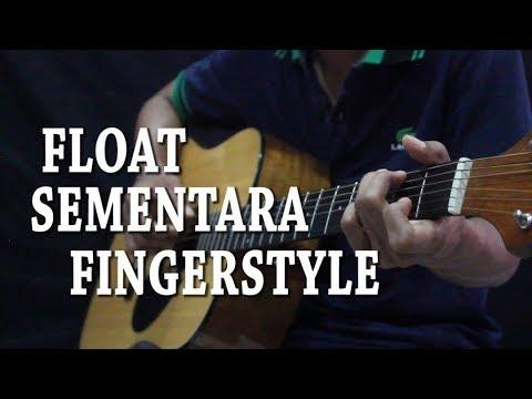 Fingerstyle (Float - Sementara) Cover By Rizpai
