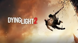DYING LIGHT 2 - Gameplay Trailer | Uncharted Trailers