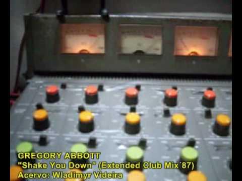 GREGORY ABBOTT - SHAKE YOU DOWN - REMIX