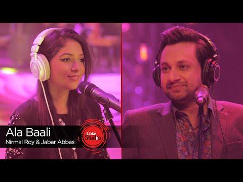 Ala Baali, Nirmal Roy & Jabar Abbas, Episode 4, Coke Studio Season 9