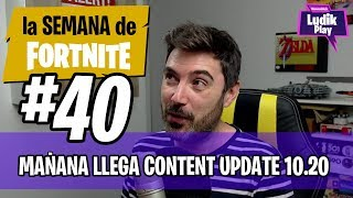 #40 LSDF: MORNING THE CONTENT UPDATE 10.20 ARRIVES FORTNITE SAVE THE WORLD