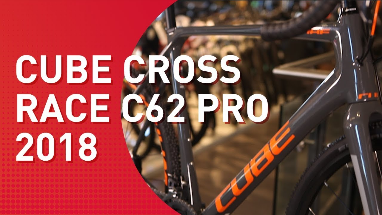 a0c4842926f Cube Cross Race C62 Pro - 2018 - Crossbike - YouTube